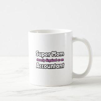 Super Mom ... Accountant Classic White Coffee Mug