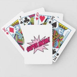 Super Mom! Bicycle Playing Cards