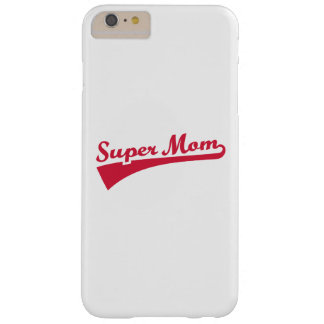 Super Mom Barely There iPhone 6 Plus Case