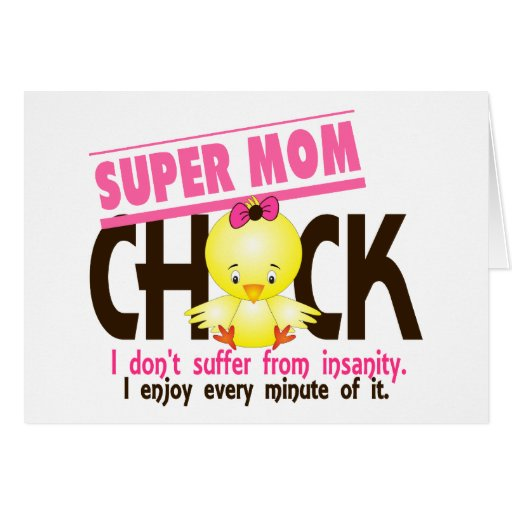 Super Mom Chick 1 Greeting Card