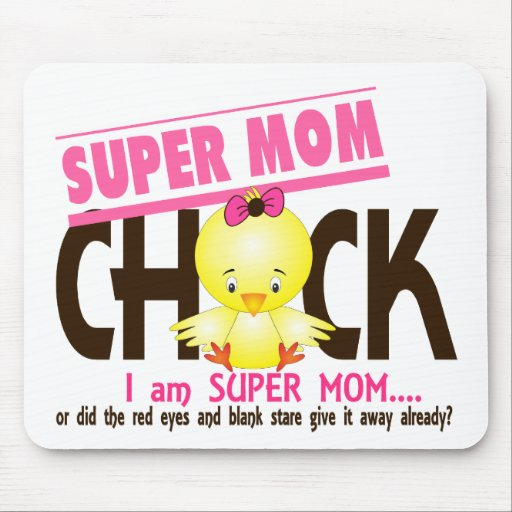 Super Mom Chick 2 Mouse Pad