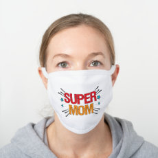 SUPER MOM Comic Book Style Typography White Cotton Face Mask