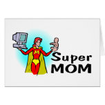 Super Mom (Corporate) Greeting Cards