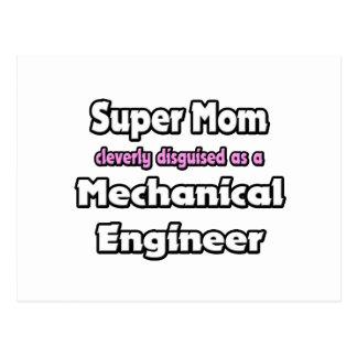 Super Mom ... Mechanical Engineer Postcard