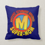 Super Mom Mother's Day Throw Pillow