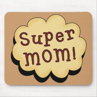 Super mom mousepad