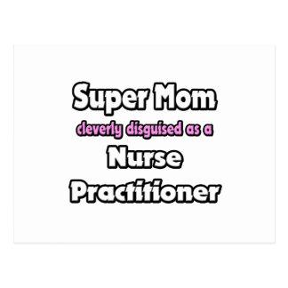 Super Mom ... Nurse Practitioner Postcard