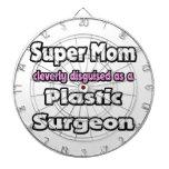 Super Mom ... Plastic Surgeon Dart Boards