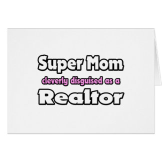 Super Mom ... Realtor Card