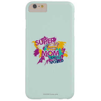 Super Mom Saving the World Barely There iPhone 6 Plus Case