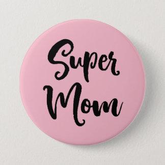 Super Mom Serif Button