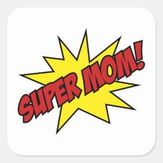 Super Mom! Square Sticker