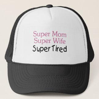 Super Mom Super Wife Super Tired Trucker Hat