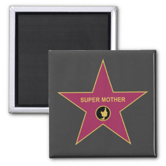Super Mother - Hollywood Mother Star 2 Inch Square Magnet