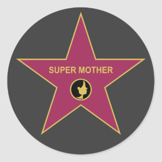 Super Mother - Hollywood Mother Star Classic Round Sticker