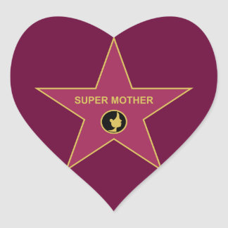 Super Mother - Hollywood Mother Star Heart Sticker