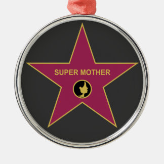 Super Mother - Hollywood Mother Star Metal Ornament