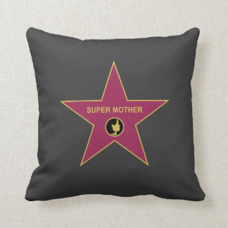 Super Mother - Hollywood Mother Star Pillow