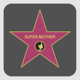 Super Mother - Hollywood Mother Star Square Sticker