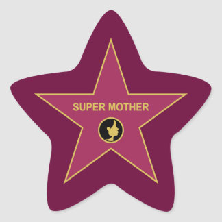 Super Mother - Hollywood Mother Star Star Sticker