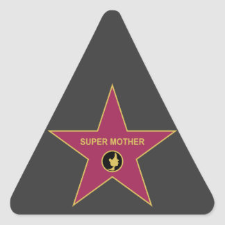 Super Mother - Hollywood Mother Star Triangle Sticker