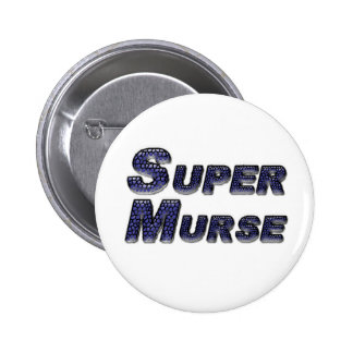 Super Murse Pinback Buttons