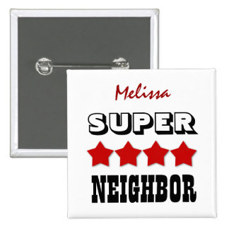 Super NEIGHBOR with Stars RED V26 Pinback Button