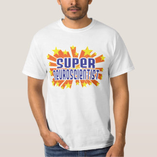 Super Neuroscientist T-Shirt