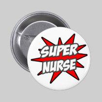 Super Nurse Pinback Button