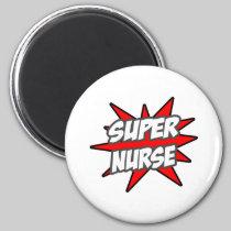 Super Nurse Refrigerator Magnet