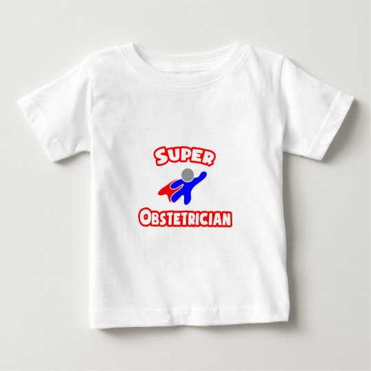 Super Obstetrician Baby T-Shirt