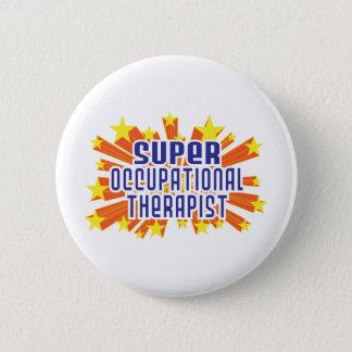 Super Occupational Therapist Pinback Button