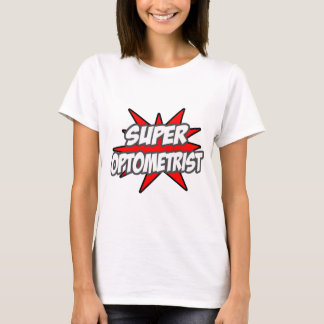 Super Optometrist T-Shirt