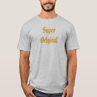 Super Original T-Shirt