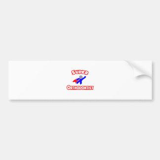 Super Orthodontist Car Bumper Sticker