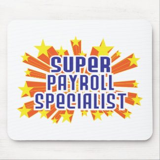Super Payroll Specialist Mouse Pad
