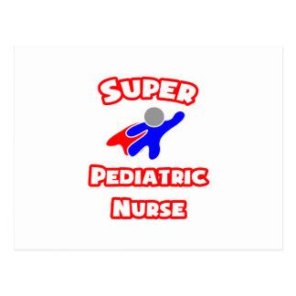 Super Pediatric Nurse Postcard