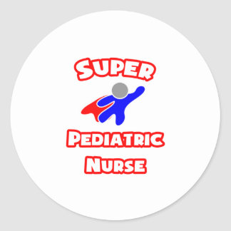 Super Pediatric Nurse Classic Round Sticker