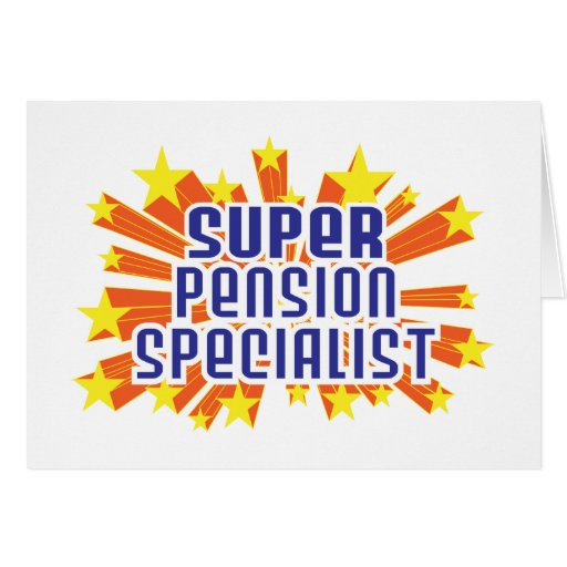 Super Pension Specialist Greeting Card