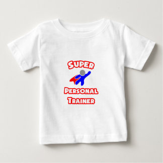Super Personal Trainer Baby T-Shirt