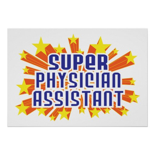 Super Physician Assistant Poster