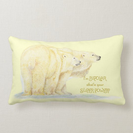 Super Power Bipolar Humor Quote Polar Bear Animals Lumbar Pillow
