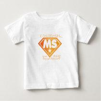 Super Power Multiple Sclerosis Awarness Baby T-Shirt