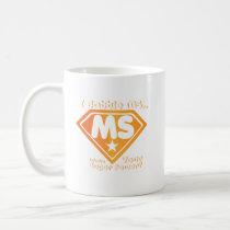 Super Power Multiple Sclerosis Awarness Coffee Mug