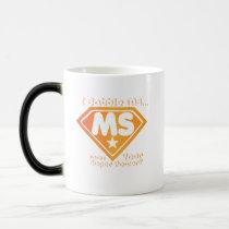 Super Power Multiple Sclerosis Awarness Magic Mug