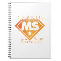 Super Power Multiple Sclerosis Awarness Notebook