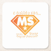 Super Power Multiple Sclerosis Awarness Square Paper Coaster