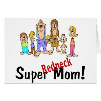 Super Redneck Mom Greeting Card