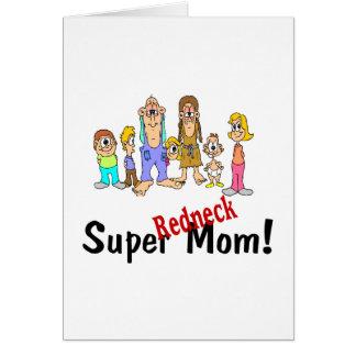 Super Redneck Mom Card