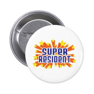Super Resident Pinback Button